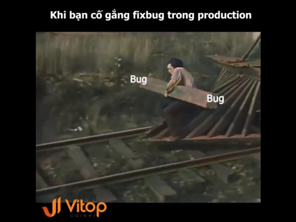 Nỗi khổ của các lập trình viên khi fixbug